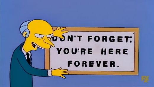 อย่าลืมว่า แกจะต้องอยู่ที่นี่ตลอดกาล